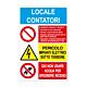 """Cartello in alluminio mm 200x300 """"Locale contatori"""" + Divieti/Pericoli"""