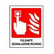 """Cartello in alluminio mm 250x310 """"Pulsante segnalazione incendio"""""""