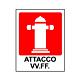 """Cartello in alluminio mm 250x310 """"Attacco VV.F."""""""